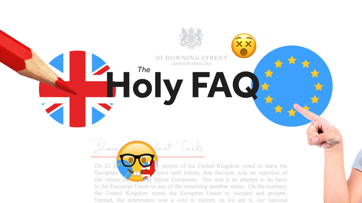 Holy FAQ, alle frequently asked questions over brexit